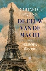 Richard J. Evans - De eeuw van de macht
