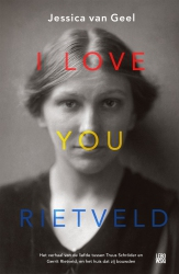 Jessica van Geel - I love you, Rietveld