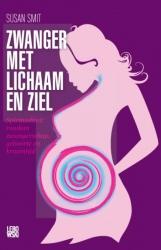 Susan Smit - Zwanger met lichaam en ziel