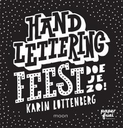 Karin Luttenberg - Handlettering FEEST doe je zo!