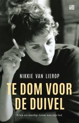 Nikkie van Lierop - Te dom voor de duivel