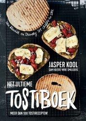 Jasper Kool - Het ultieme tostiboek