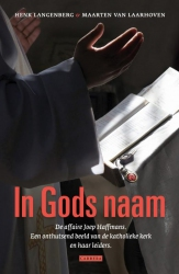 Henk Langenberg en Maarten van Laarhoven - In Gods naam