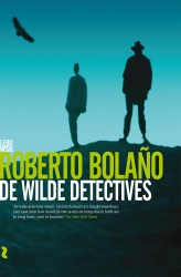 Roberto Bolano - De wilde detectives