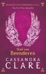 Cassandra Clare - Kronieken van de Onderwereld: Deel 1 Stad van Beenderen