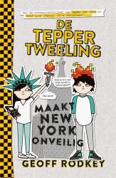 Geoff Rodkey - De Tepper-tweeling maakt New York onveilig