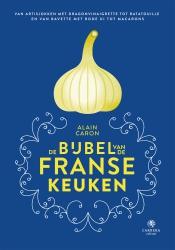 Alain Caron - De bijbel van de Franse keuken
