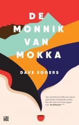 Dave Eggers - De monnik van Mokka