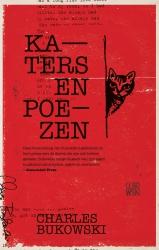 Charles Bukowski - Katers en poezen