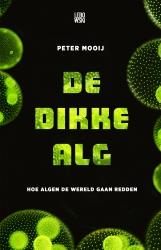 Peter Mooij - De dikke alg