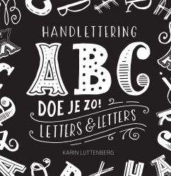 Karin Luttenberg - Handlettering ABC doe je zo!