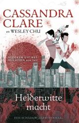Cassandra Clare - Helderwitte macht