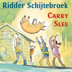 Carry Slee - Ridder Schijtebroek