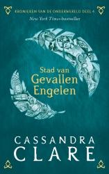 Cassandra Clare - Kronieken van de Onderwereld: Deel 4 Stad van Gevallen Engelen