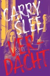Carry Slee - Verdacht