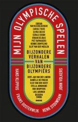 John Volkers; Frans Oosterwijk; Hans Klippus; Henk Stouwdam - Mijn Olympische Spelen