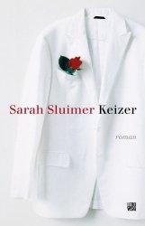 Sarah Sluimer - Keizer