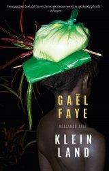 Gaël Faye - Klein land