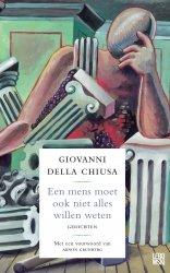 Giovanni della Chiusa - Een mens moet ook niet alles willen weten