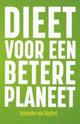 Hanneke van Veghel - Dieet voor een betere planeet