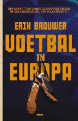 Erik Brouwer - Voetbal in Europa