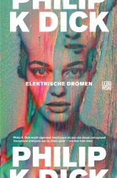 Philip K. Dick - Elektrische dromen