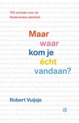 Robert Vuijsje - Maar waar kom je écht vandaan?