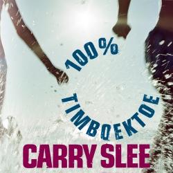 Carry Slee - 100% Timboektoe