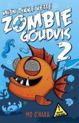Mo O'Hara - Mijn dikke vette zombiegoudvis 2