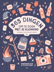 Annemarie  Bon - 365 dingen om te doen met je kleinkind