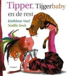 Kathleen Vael - Tipper, Tijgerbaby en de rest