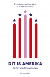 Karlijn van Houwelingen - Dit is Amerika