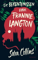 Sara Collins - De bekentenissen van Frannie Langton