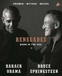 Barack Obama & Bruce Springsteen - Renegades