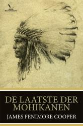 James Fenimore Cooper - De laatste der Mohicanen