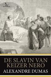 Alexandre Dumas - De slavin van keizer Nero