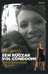 Meike Schulte - Een rugzak vol condooms