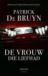 Patrick De Bruyn - De vrouw die liefhad