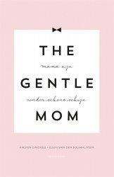 Kirsten Ginckels en Ellen Van Den Bouwhuysen - The Gentlemom